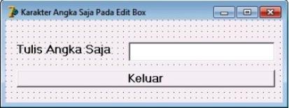 Cara Membuat Karakter Angka Saja Pada Edit Box